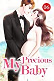 My Precious Baby 6: Do You Want To Chase Me (English Edition)