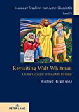 Revisiting Walt Whitman: On the Occasion of his 200th Birthday (Mainzer Studien zur Amerikanistik, Band 73) - Winfried Herget