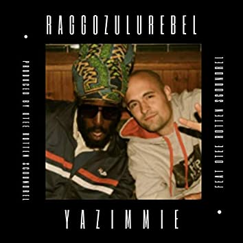 Yazimmie (feat. Otee Rotten Scoundrel)