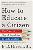 How to Educate a Citizen: The Power of Shared Knowledge to Unify a Nation