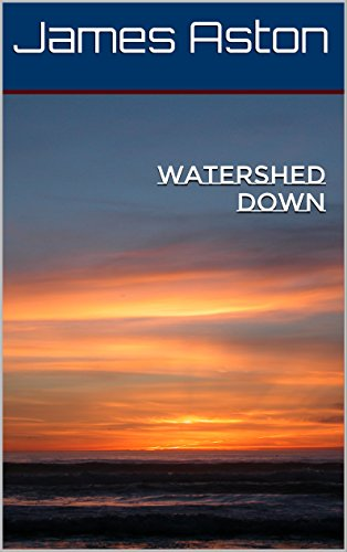 Watershed Down (English Edition)