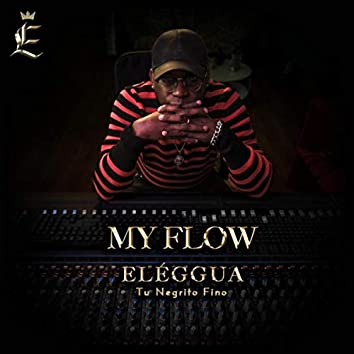 My Flow (feat. Yet Garbey)