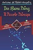 Der Kleine Prinz - Il Piccolo Principe: Zweisprachiger paralleler Text - Bilingue con testo a fronte: Deutsch-Italienisch / Tedesco-Italiano - Nina Lembke