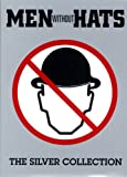Men Without Hats (The Silver Collection) 1 CD/1 DVD Bonus