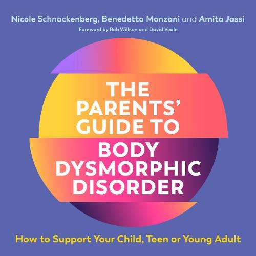 The Parents' Guide to Body Dysmorphic Disorder cover art