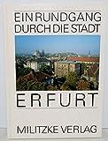 Erfurt. Ein Rundgang durch die Stadt - unbekannt