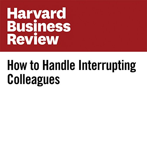 How to Handle Interrupting Colleagues copertina