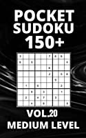 Pocket Sudoku 150+ Puzzles: Medium Level with Solutions - Vol. 20