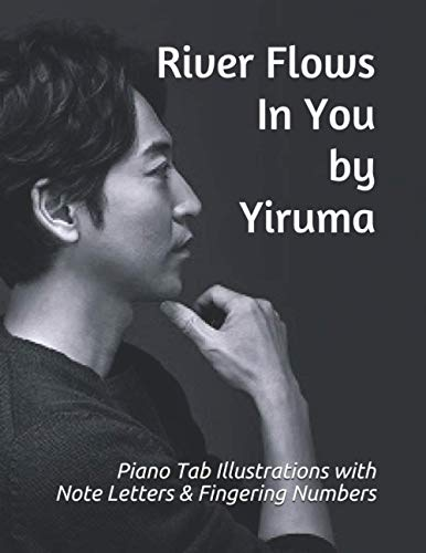 River Flows In You by Yiruma: Piano Tab Illustrations with Note Letters & Fingering Numbers