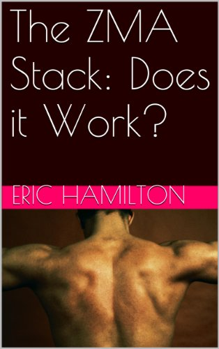 The ZMA Stack: Does it Work? (Supplements: Reviewing the Evidence) (English Edition)