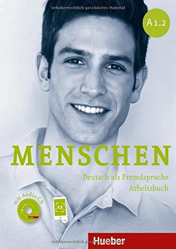 Menschen. Deutsch als Fremdsprache Arbeitsbuch (A1.2) + CD: Arbeitsbuch A1.2 mit Audio-CD: Vol. 2