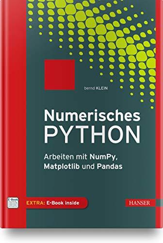 Numerisches Python: Arbeiten mit NumPy, Matplotlib und Pandas