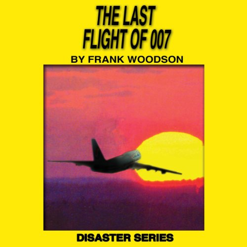 The Last Flight of 007 audiobook cover art