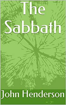 [John Henderson]のThe Sabbath (English Edition)