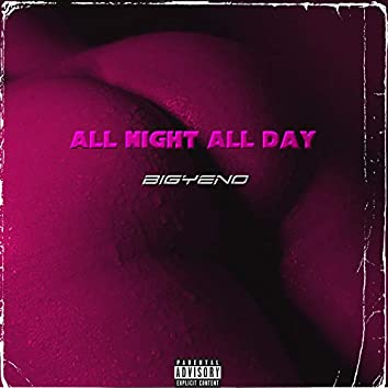 All Night All Day