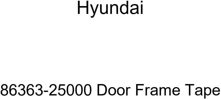 Genuine Hyundai 86363-25000 Tape OFFicial shop Super beauty product restock quality top! Door Frame