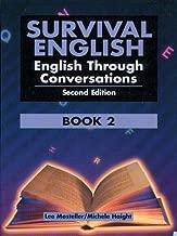 Survival English: English Through Conversations, Book 2, Second Edition