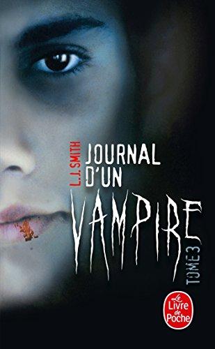 Journal d'un vampire, Tome 3