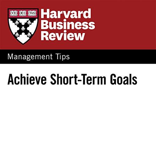 Achieve Short-Term Goals audiobook cover art