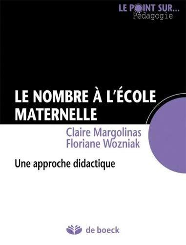 Le Nombre A Lecole Maternelle Approche Didactique Par Floriane Wozniak Claire Margolinas