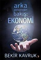 Arka Pencereden Bakis: Ekonomi