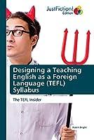 Designing a Teaching English as a Foreign Language (TEFL) Syllabus