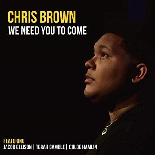 Chris Brown feat. Jacob Ellison, Terah Gamble & Chloe Hamlin