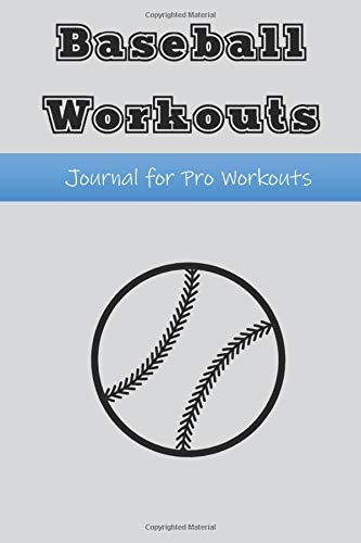 Workout Book for Baseball Training: Workout Log Book for Recording Pitcher, Catcher, Fielding and Batting Training and Practice | 6x9 inches | 100 pages | Baseball Pinstripe Cover | Players or Coach