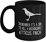 Atticus To Kill A Mockingbird Atticus Finch Coffee Mug, Tea Cup, Funny, Present For Christmas, Father's Day, Dad, Daughter, Quote, Love