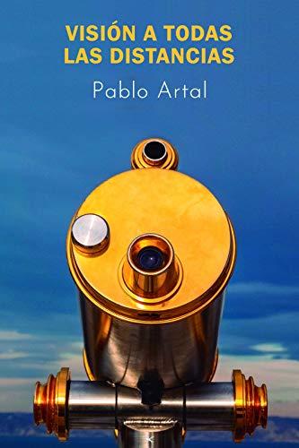 Visión a todas las distancias (Spanish Edition)