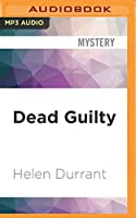 Dead Guilty (Calladine and Bayliss)