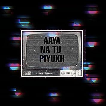 Aaya Na Tu