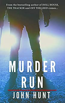 Murder Run by [John Hunt]