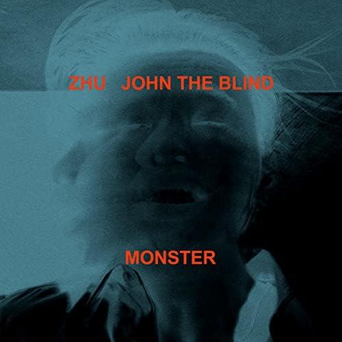 Zhu feat. John The Blind
