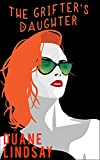 The Grifter's Daughter (English Edition)
