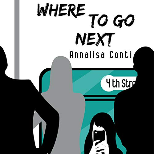 Where to Go Next audiobook cover art