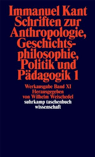 Suhrkamp Taschenbuch Wissenschaft Nr. 192: Immanuel Kant Werkausgabe XI: Schriften zur Anthropologie, Geschichtsphilosophie, Politik und Pädagogik 1