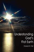 Understanding God's First Earth