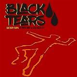 Black Tears (feat. Miss Dre & Cha'keeta B) [Explicit]