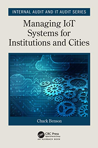 Managing IoT Systems for Institutions and Cities (Internal Audit and IT Audit) (English Edition)