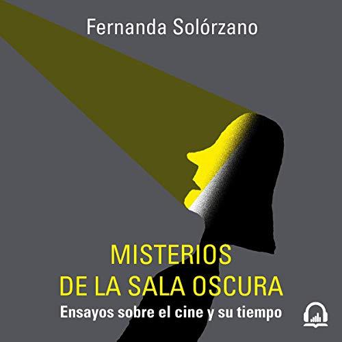 Misterios de la sala oscura [Mysteries of the Dark Room] Audiobook By Fernanda Solórzano cover art