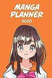 Manga Planer 2020 [Wöchentlich] [6x9]: Anime Manga Kalender Organizer Kalender Zeitplan für Produktivität und Zeitverwendung, Mädchen brünett orange Hintergrund