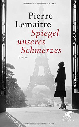 Buchseite und Rezensionen zu 'Spiegel unseres Schmerzes: Roman' von Pierre Lemaitre