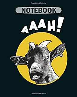 Notebook: aaah screaming goat design goat tee farm tee - 50 sheets, 100 pages - 8 x 10 inches