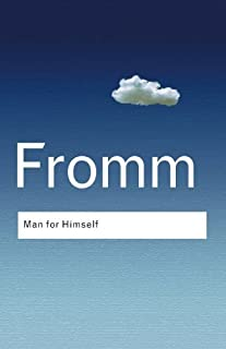Man for Himself: An Inquiry into the Psychology of Ethics (Routledge Classics) by Erich Fromm(2003-06-23)