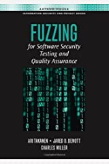 Fuzzing for Software Security Testing and Quality Assurance (Artech House Information Security and Privacy) Kindle Edition