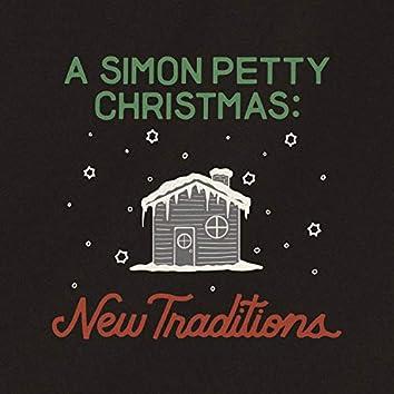 A Simon Petty Christmas: New Traditions