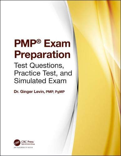 PMP Exam Preparation: Test Questions, Practice Test, and Simulated Exam