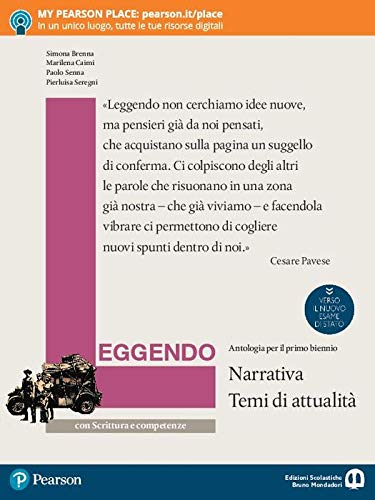 Leggendo. Antologia italiana. Narrativa con scrittura e competenze. Per le Scuole superiori. Con e-book. Con espansione online