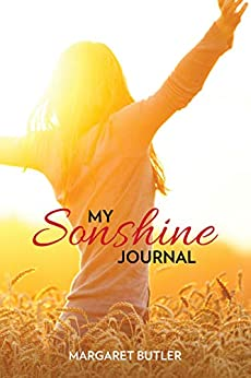 My Sonshine Journal by [Margaret Butler]